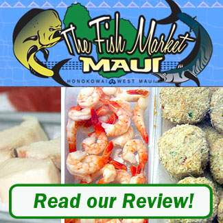 The Fish Market Maui Review