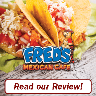 Fred's Mexican Cafe Review