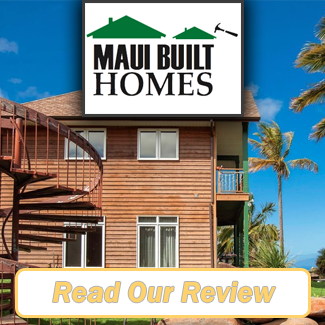 Maui Built Homes Review