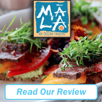Mala an Ocean Tavern Review